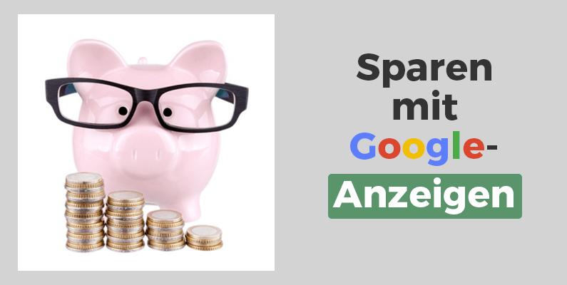 Beitragsbild-Sparen-mit-Google-Anzeigen
